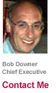 Bob Downer - Chief Executive - Contact me
